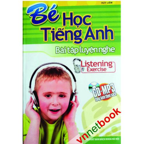 Sài Gòn Vina, Bé học tiếng Anh - Bài tập luyện nghe