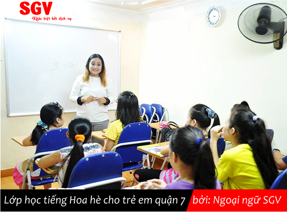 SGV, Khoá học tiếng Hoa hè cho trẻ em quận 7