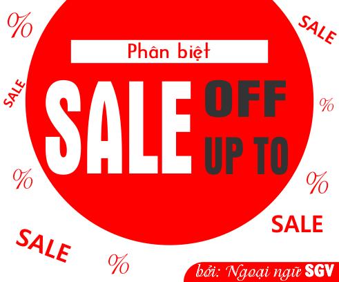 Sài Gòn Vina, Sự khác nhau giữa sale off và sale up to