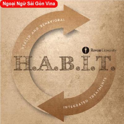 Cách phân biệt và sử dụng Habit và Custom