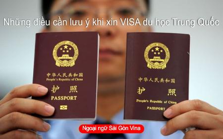 Những điều cần lưu ý khi xin VISA du học Trung Quốc