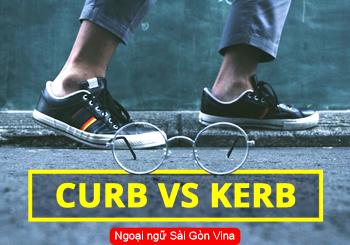 Phân biệt Kerb or curb trong tiếng Anh