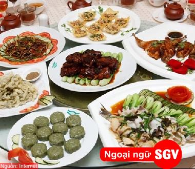 SGV, Từ vựng tiếng Hoa về tên các món ăn và một số động từ được sử dụng hằng ngày