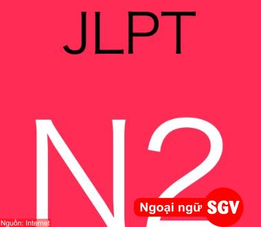 SGV, Ngữ pháp N2 trong tiếng Nhật (phần 1)