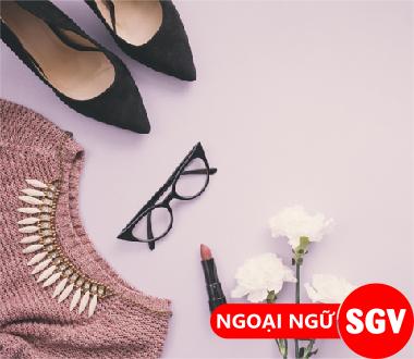 Sài Gòn Vina, Từ vựng tiếng Hàn chủ đề phụ kiện thời trang