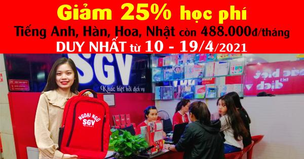Giảm 25% Học Phí Tiếng Anh, Hàn, Hoa, Nhật